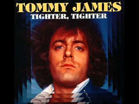 Tommy James - Tighter, Tighter 1976
