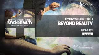 Dmitry Strochenko - Beyond Reality (Original Mix)