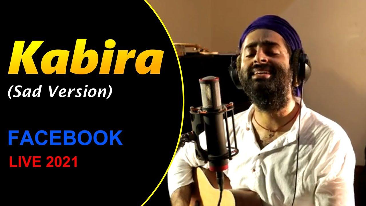 Kabira(Sad Version)❤️😌   ARIJIT SINGH   Facebook Concert 2021