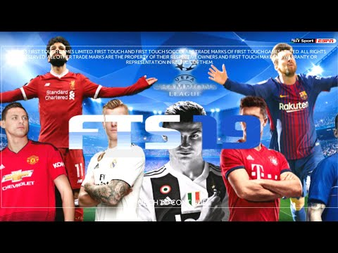 FTS 2019 Mod Android Offline •300 Mb• Best Graphics Download  (Full Update Season,Squad,Kits,Etc..)