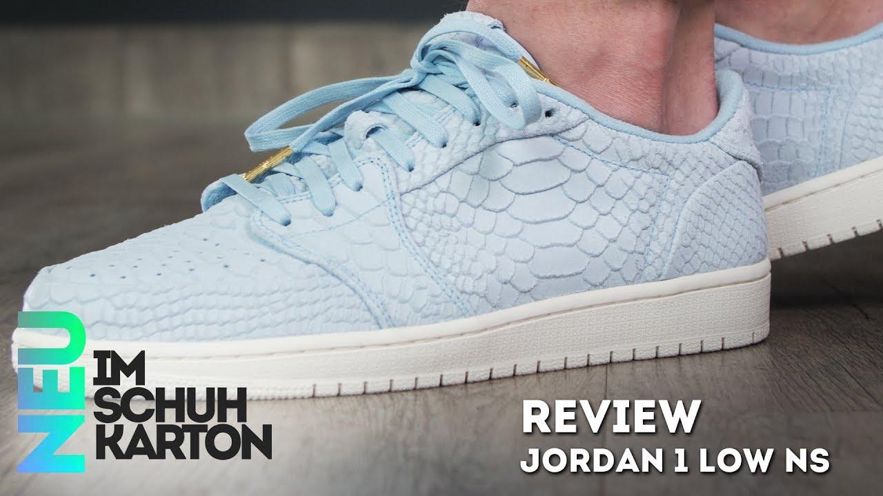 Jordan 1 Low NS | Review - YouTube