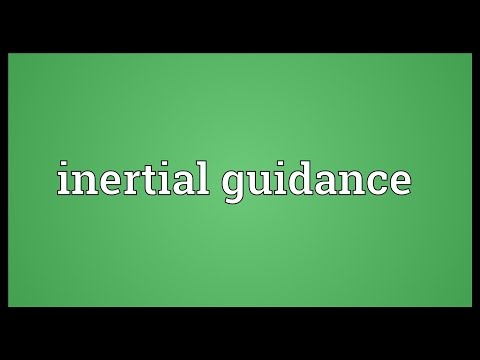 Inertial guidance Meaning