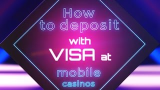 How To Deposit At Your Mobile Casino Using VISA Banking