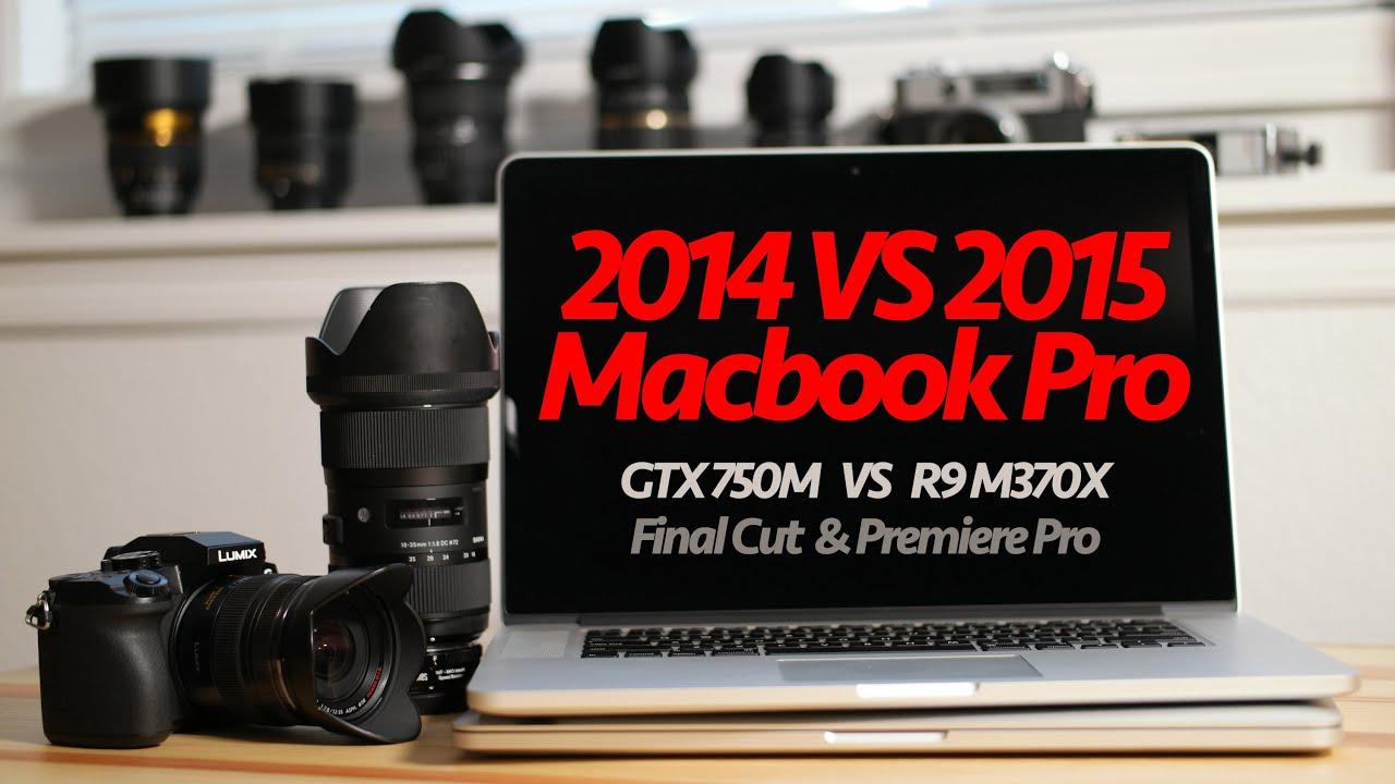 2014 vs 2015 Macbook Pro Video Editing Final Cut & Premiere Pro