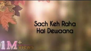 Sach Keh Raha Hai Deewana (Lyrics)🎵 || Cover version by Maadhyam ||Rehna Hai tere Dil Mein||