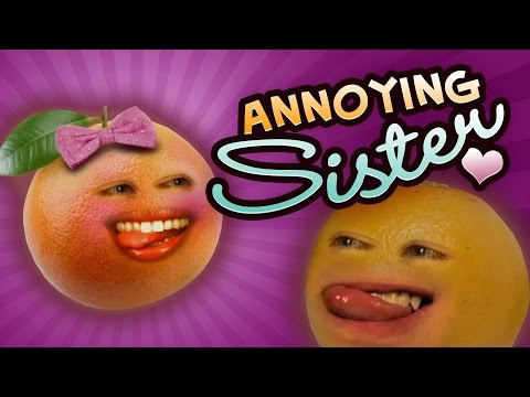 Annoying Orange - Annoying Sister (ft. Jess Lizama & Steve Zaragoza)
