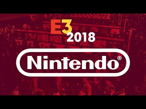 E3 Nintendo Direct Conference & Gameplay Interviews + More! - IGN Live2018