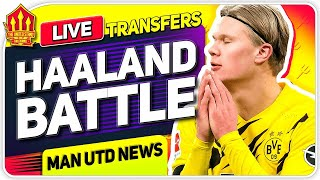 HAALAND TRANSFER BATTLE! Woodward To Battle With Chelsea & Abramovich! | Man United News Now