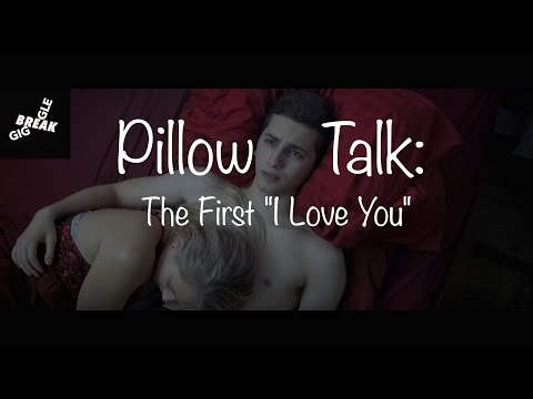 Pillow Talk: The First I Love You