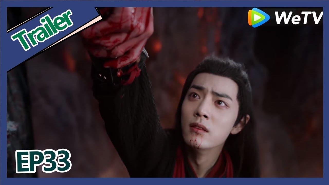 【ENG SUB 】《The Untamed》trailer EP33Part3——Starring: Xiao Zhan, Wang Yi Bo,  Zoey Meng