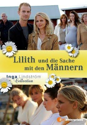 Inga Lindström - Lilith und die Sache mit den Männern