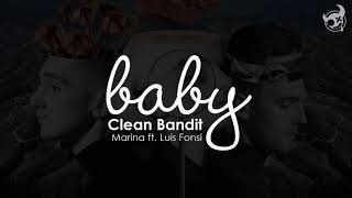 [ Lyrics + Vietsub ] Clean Bandit - Baby feat. Marina & Luis Fonsi Video