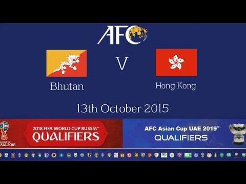 FULL MATCH - Bhutan vs Hong Kong: 2018 FIFA WC Russia & AFC Asian Cup UAE 2019 (Qly RD 2)