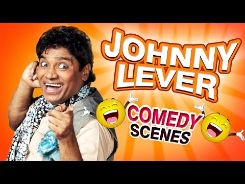 Johnny Lever Comedy {HD} - Best Comedy Scenes - Weekend Comedy Special - Bollywood Comedy Movies