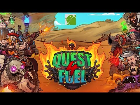 Quest 4 Fuel - Android Gameplay FHD
