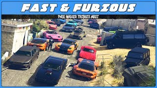 Paul Walker Tribute (GTA 5 Fast & Furious Car Meet)
