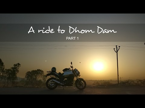 EXPLORING MAHARASHTRA - A RIDE TO DHOM DAM - PART 1