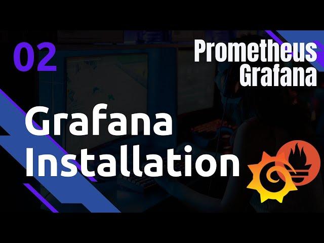GRAFANA - 2. INSTALLATION