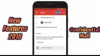 Gmail new features 2018, Confidential Mail. By Technical Morning
