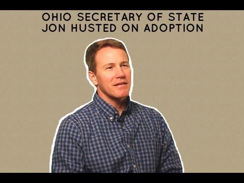 Ohio Secretary of State Jon Husted on Adoption
