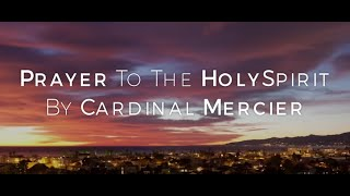 Image of Prayer To The Holy Spirit By Cardinal Mercier HD video