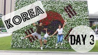 I'm in Korea [Day3]