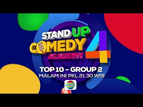 Stand Up Comedy Academy 4 Top 10 Group 2! Malam ini! - 10 Oktober 2018