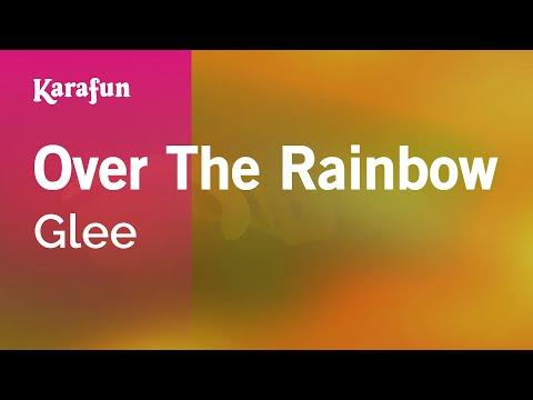 Karaoke Over The Rainbow - Glee *