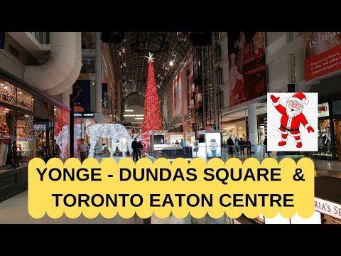 Yonge - Dundas Square | Toronto Eaton Centre | Christmas Decoration 2018