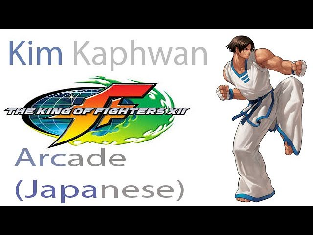 the king of fighters xii arcade kim kaphwan jap ver youtube youtube