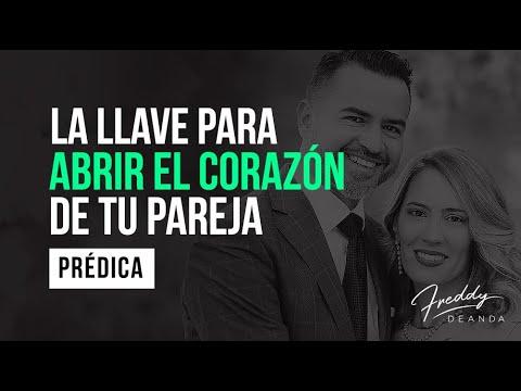 La llave para abrir el corazón de tu pareja - Freddy DeAnda