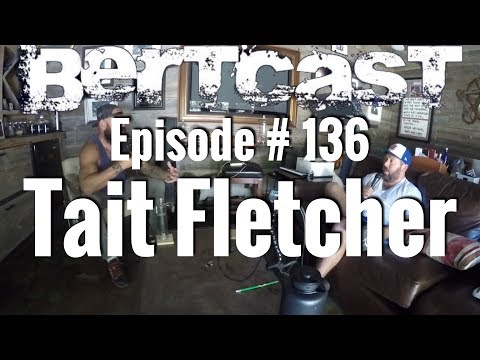 BERTCAST Episode 136  Tait Fletcher & ME