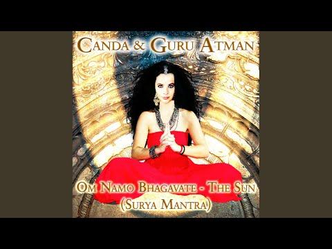 Om Namo Bhagavate - The Sun (Surya Mantra)