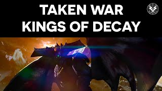 Destiny - Taken War - Earth - Kings Of Decay