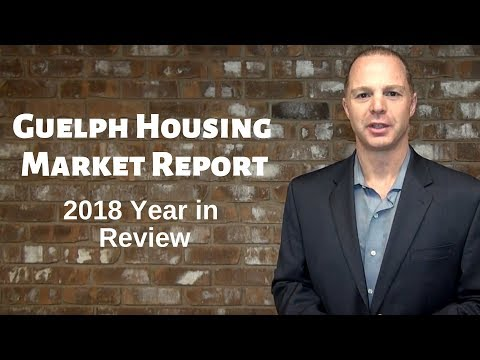 Guelph Housing Market Report - 2018 Year In Review