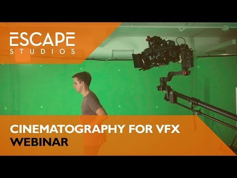 Cinematography for VFX Webinar
