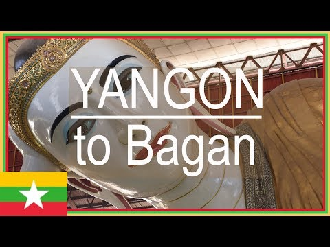 Yangon Myanmar Tourist Sites: Sule Pagoda, Reclining Buddha, Chinatown. Night bus to Bagan Burma