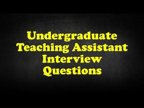 Undergraduate Teaching Assistant Interview Questions