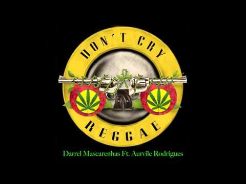 Don't Cry   Guns n Roses   Reggae Version   #DarrelsMusicFriday
