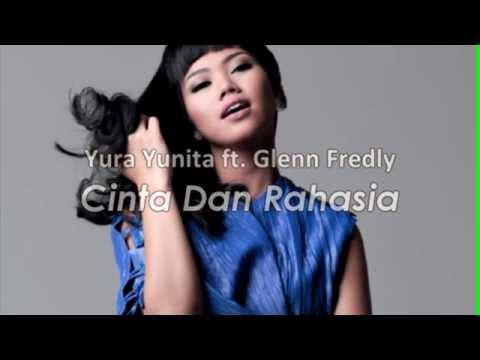 Yura Yunita Feat Glenn Fredly - Cinta Dan Rahasia
