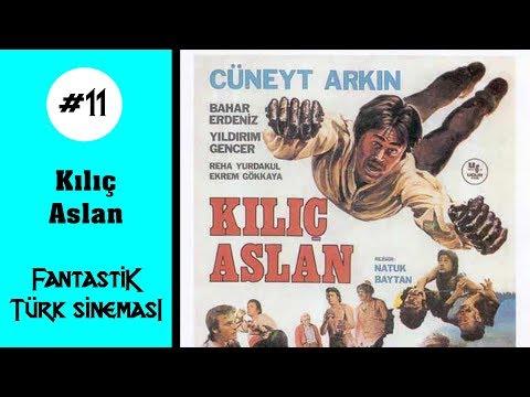 Fantastik Türk Sineması #11 - Kılıç Aslan
