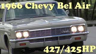 classic muscle car road test 1966 chevy bel air 427 425hp hurst 4 speed