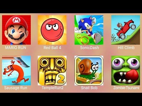 Mario Run,Red Ball 4,Sonic Dash,Hill Climb,Sausage Run,Temple Run 2,Snail Bob,Zombie Tsunami