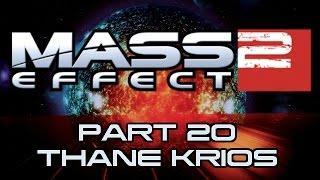 mass effect 2 part 20 thane krios