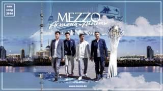 MEZZO - Астана-Алматы (NEW Song 2016)