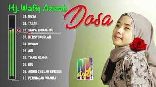 Wafiq Azizah Full Album Dosa (Official Music Album)