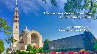 Twenty-Second Sunday in Ordinary Time – August 29, 2021