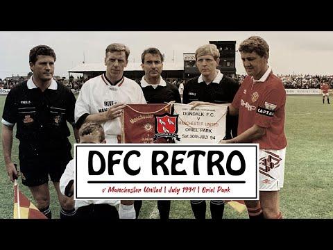 RETRO | 1994 | Dundalk FC 2-4 Manchester United