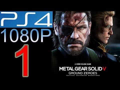 Metal Gear Solid Ground Zeroes Walkthrough part 1 PS4 1080p Metal Gear Solid 5 V Gameplay let's play
