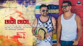 Lucian Colareza feat. Danny Mazo - Liki Liki